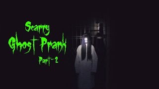 Scary GHOST Prank | Part-2 | Epic Ending- V2C