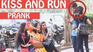 Kiss And Run Prank | Pranks In India