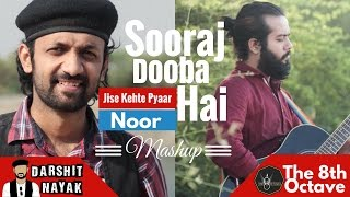Jise Kehte Pyaar Hai - Noor | Sooraj Dooba Hai | Darshit Nayak | The 8th Octave | Acoustic Mashup