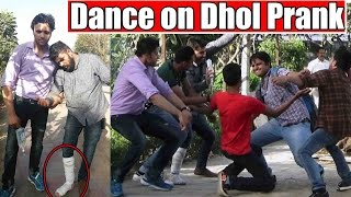 Dance on DHOL | Pranks in India 2017 | 1 lakh subscribers special | Unglibaaz