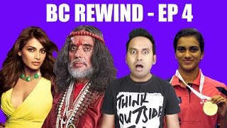 BC Films | BC Rewind EP 4 - Bipasha talks about Swami OM | PV Sindhu Wins | OLA sends 149cr Bill