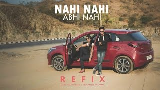 Nahi Nahi Abhi Nahi Refix   Varsha Tripathi Ft. Priyansh Paliwal
