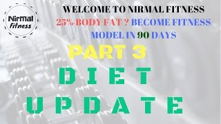 NEAR 25% BODY FAT  BECOME FITNESS MODEL IN 90 DAYS PART 3 | Nirmalfitness |