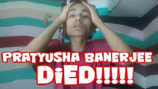 Fan Responds To Pratyusha Banerjee death  pratyusha banerjee bigg boss 7, dead body, rahul raj singh
