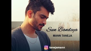 Sun Bandeya (Official Lyric Video) The Kroonerz Original Mann Taneja Latest Punjabi Songs 2017