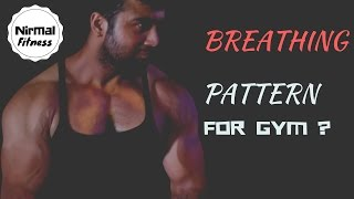 BREATHING PATTERN FOR GYM