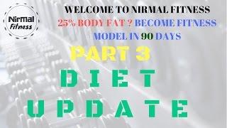 NEAR 25% BODY FAT  BECOME FITNESS MODEL IN 90 DAYS PART 3 | Nirmalfitness |