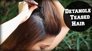 How To: Detangle Teased Hair In A Pouf / Correct Way to Brush Teased / Backcombed Hair