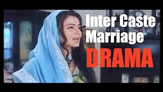 Inter Caste Marriage DRAMA