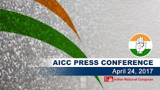 LIVE : AICC Press Briefing By Manish Tewari at Congress HQ, April 24, 2017
