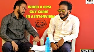 Desi Boy in Job Interview indian swaggers