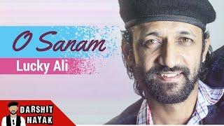 Lucky Ali | O Sanam | Darshit Nayak Cover | Sunoh | Hindi Pop Songs | 90s Hits