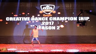 Prince Barshi Solo Finals Creative Dance Championship Season 2 2017 India