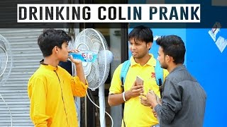 Drinking Colin in Public | Pranks in India