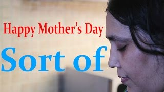 Mother's Day Special Happy Mother's Day, Sort of Short Film | BuzzGuyz