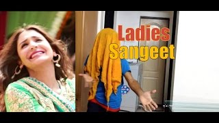 Ladies Sangeet in Bollywood and in my HOUSE