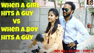 Men will be men Part-3 The Accident Indian Swaggers