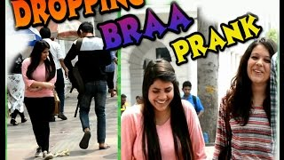 Dropping Bra in front of hot girls prank gone wrong ft  Madnesspranks !! Pranks in india 2017