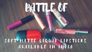 Battle of the Soft Matte/Velvet Matte Liquid Lipsticks available in India | Nidhi Katiyar