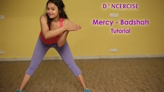 Mercy - Badshah Feat. Lauren Gottlieb | Dance Tutorial | Aditi and James Rufus | Dancercise