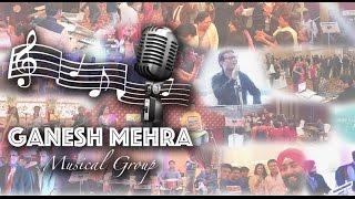 Musical Band in Delhi NCR - Channel Trailer - Showreel - Ganesh Mehra Musical Group