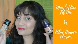 Maybelline Fit ME Vs Blue Heaven Florina | Foundation Comparision & Review | Nidhi Katiyar