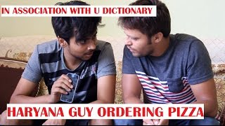 HOW HARYANVI'S ORDER FROM DOMINOS (funny video)