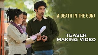 The Making Of A Death in the Gunj - Teaser - Konkona Sensharma - Releasing 02.06.17