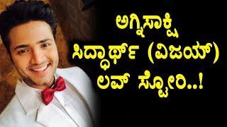 Agnisakshi serial Siddharth (Vijay) Love story   Agnisakshi serial   Top Kannada TV
