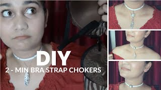 DIY Chokers from BRA Strap | Free Of Cost - No Stitching/Sticking - One the Go | Nidhi Katiyar