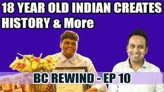BC Rewind EP10 - IPL 2017 | Ransomware Attack | Govt. gives Rs2000 | 18yr Old Indian Creates History