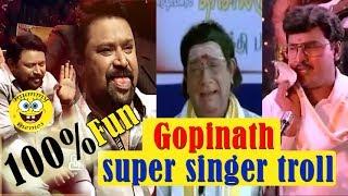 Vijay TV Gopinath super singer troll | Gopinath video memes