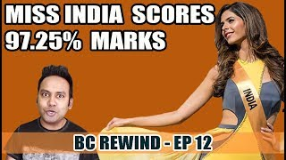 BC Rewind EP12 - Miss India Scores 97% Marks in Boards | Bihar Education Scandal | Beer @Rs.10/Glass