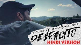 Luis Fonsi- Despacito ft. Justin BieberI Hindi Version I Karan Nawani