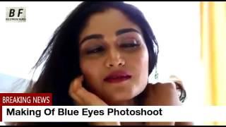 Making Of Blue Eyes Film Photoshoot With Aafreen Sidhu