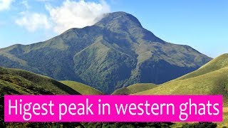 Highest peak in western Ghats - Anamudi