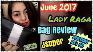 Lady Raga June 2017 - JSuper Kaur Fan DISCOUNT