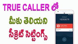 10 Unknown Hidden Secret Settings in True caller | Telugu Tech Tuts