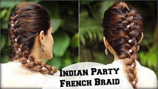 EASY French Braid Ponytail Hairstyle For Indian Wedding Occasion/ Indian Party Heatless Hairstyles