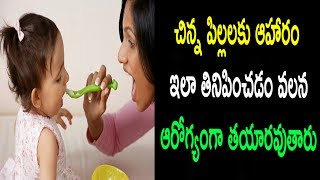 Health Tips to get your baby & toddler to eat well | Natural Health & Cure