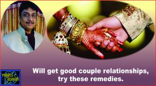#Will get good couple relationships, try these remedies.