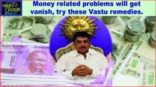 #Money related problems will get vanish, try these Vastu remedies.