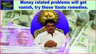 #Money related problems will get vanish, try these Vastu remedies.