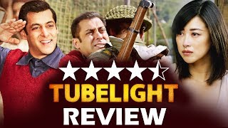 Tubelight Movie FIRST Review - Blockbuster Film Of 2017 - Salman Khan, Sohail Khan, Zhu Zhu