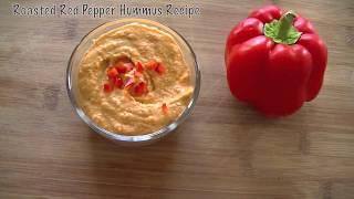 How to make Roasted Red Pepper Hummus Easy Homemade Hummus Recipe