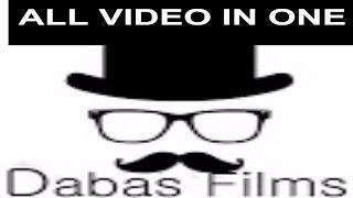 DABAS FILMS ALL  BEST VIDEOS !