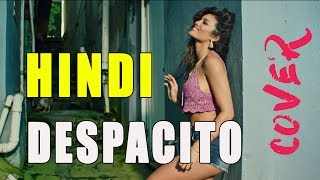 Despacito Hindi Hindi Cover Series E07