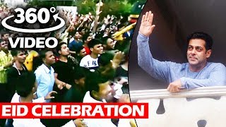 Salman Khan WAVES To His FANS From Balcony - 360° Video - Eid Celebration 2017