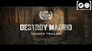 DESTROY MADRID (2016) Movie Screening Trailer - 8th Jagran Film Festival #JIFF