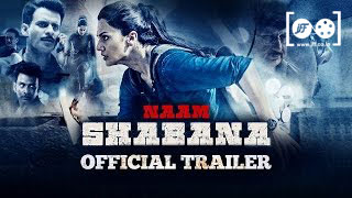 Naam Shabana (2017) Movie Screening Trailer - 8th Jagran Film Festival #JIFF